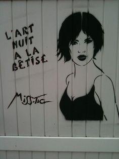 L'art nuit à la bêtise.