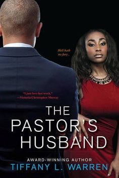 The Pastor's Husband by Tiffany L Warren http://www.amazon.com/dp/1617732028/ref=cm_sw_r_pi_dp_iLNMwb0ECHF95