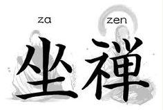 Zazen (Za=sentarse, Zen=meditación) es sin adornos, sin intermediarios, sin gurús, sin ídolos. A veces, simplemente, un maestro al cual seguir, aún sabiendo que es un ser humano semejante a cualquier otro.
