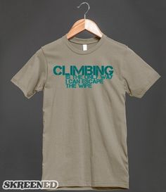 climbing- to escape the wife