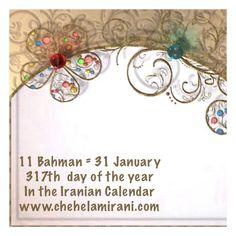 11 Bahman = 31 January