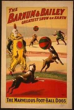 circus, classic posters, free download, graphic design, retro prints, vintage, vintage posters, dog, wildlife, animal poster, Barnum & Bailey, The Marvelous Football Dogs - Vintage Circus Poster  freevintageposter.com