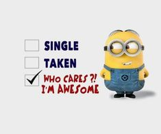 Who Cares Im Awesome funny quotes quote awesome funny quote funny quotes humor minions minion quotes Funny Minion Pictures, Funny Minion Memes, Minions Quotes, Minion Photos, Minion Humor, Despicable Me Quotes, Minions Images, Memes Humor, Humor Quotes