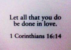 corinthians 16:14