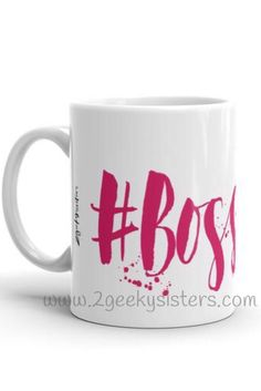 Bosslady mug for the Boss Ladies out there. We see you! Motivational and Inspirational.