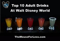Top Adult Drinks at #Disney World  Request a quote for your next vacation from Destinations in Florida at  http://destinationsinflorida.com/pinterest