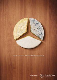Vitoria Motors-Mercedes-Benz- Cheese Sponsor of Restaurant week culinary festival Clever Advertising, Brand Advertising, Advertising Poster, Advertising Campaign, Ads Creative, Creative Design, Restaurant Week, Restaurant Ideas, Ad Design