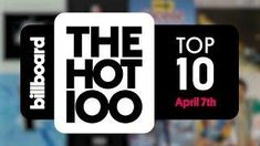 Early Release! Billboard Hot 100 Top 10 April 7th 2018 Countdown | Official