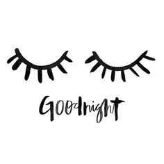 Goodnight, and sweet dreams with this gorgeous hand lettering / brush lettering and cute eye lashes :) Good Morning Good Night, Good Night Quotes, Jolie Phrase, Brush Lettering, Belle Photo, Words Quotes, Sayings, Sweet Dreams, Illustration