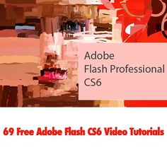 69 Free Adobe Flash CS6 Video Tutorials