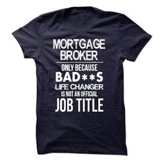 (Deal Tshirt 3 hour) Mortgage Broker T-Shirt [Tshirt Facebook] Hoodies