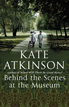 Behind The Scenes At The Museum de Kate Atkinson