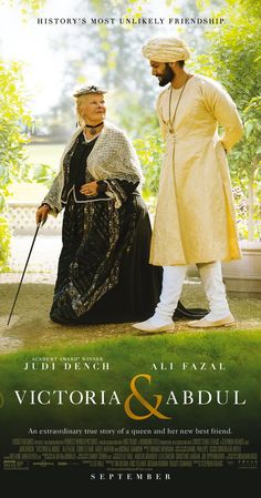 Directed by Stephen Frears.  With Judi Dench, Michael Gambon, Olivia Williams, Eddie Izzard. Queen Victoria strikes up an unlikely friendship with a young Indian clerk named Abdul Karim.