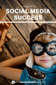 8 Social Media Success Secrets You Need to Know - The Social Media Hat Marketing Goals, Content Marketing Strategy, Social Media Marketing, Digital Marketing, Internet Marketing, Social Media Tips, Success, Hat, Business Tips