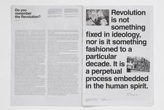 revolution can be printed in every step we make: spaces we create, things we believe in, attitude, etc.