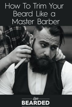 Beard Care Tips: How To Trim Your Beard Like a Master Barber | Beard Styling | Bearded Men |