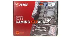 MSI X299 Gaming M7 ACK Motherboard Review