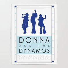 Donna and the Dynamos Art Print by LisaBee - X-Small Mamma Mia, Diy Frame, Canvas Prints, Art Prints, Cool Diy, High Quality Images, Iphone Case Covers, Printing Process, Vibrant Colors