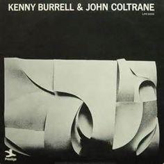 JOHN COLTRANE & KENNY BURRELL / John Coltrane