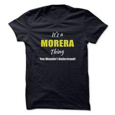 (Top Tshirt Sale) Its a MORERA Thing Limited Edition at Tshirt design Facebook Hoodies, Funny Tee Shirts