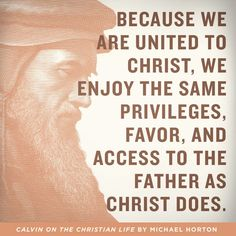 Because we are united to Christ...