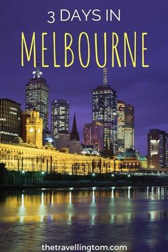 3 days in Melbourne