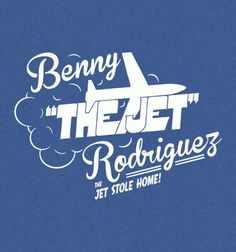 Funny T-Shirts from Busted Tees Benny The Jet Rodriguez, Mike Vitar, Cool T Shirts, Funny Shirts, Busted Tees, Killing Me Smalls, Day Of The Shirt, The Sandlot, One Chance