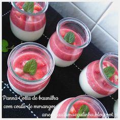 As receitas da mãe galinha: PANNA COTTA DE BAUNILHA COM COULIS DE MORANGOS