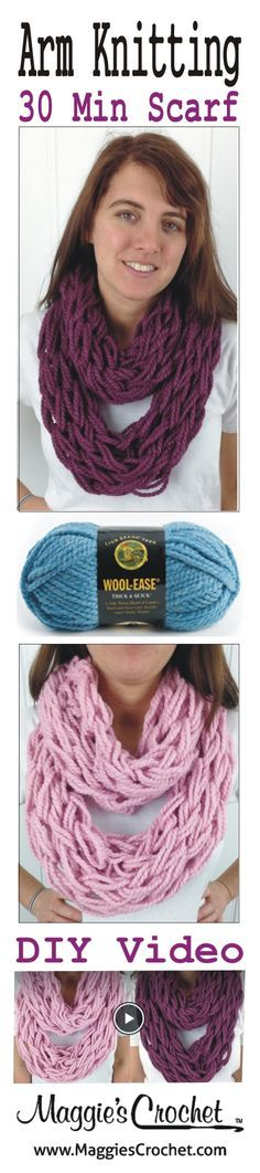 Arm Knit Scarf in 30 min! Click Here: http://www.youtube.com/watch?v=RYavDwVQCNQ&list=UUGm1ygV83tCjDTp3svFO9QA&feature=share Learn to Arm Knit scarf infinity cowl using 2 strands of Lion Brand Wool Ease Thick and Quick Yarn.  Taught my Maggie Weldon owner of http://www.MaggiesCrochet.com