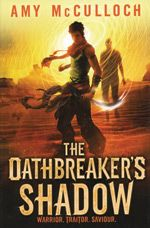 The Book Zone: Coming Up In 2013 Oathbreaker's Shadow by Amy McCulloch Ya Books, Great Books, Must Read Fiction Books, Scarred For Life, Reading Club, Shadow Warrior, Reading Rainbow, Penguin Random House, Reading Challenge