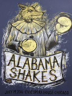 Alabama Shakes - 2016 Dan Grzeca poster Chicago Civic Opera House