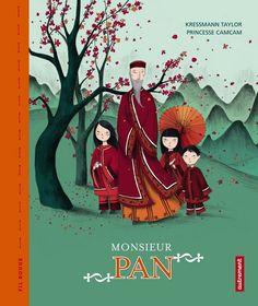 Monsieur Pan by Kressmann Taylor  Illustrations by Princesse CamCam
