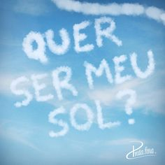 Quer ser meu sol? #pedido #amor #namoro #compromisso