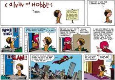 Calvin and Hobbes, Stupendous Man - Great Moons of Neptune! A fool mortal female!