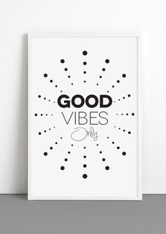 <3   Happy Typographic Print GOOD VIBES Only poster Black / White Quote Print Minimal print Inspirational quote print Office decor yoga art
