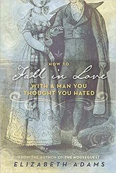 How to Fall in Love with a Man You Thought You Hated: A Pride and Prejudice Variation: Adams, Elizabeth: 9798733477589: Amazon.com: Books Darcy And Elizabeth, Love Thoughts, Classic Literature, Historical Romance, Pride And Prejudice, Denial, Book Club Books, Falling In Love, Thinking Of You