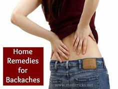 Home Remedies for Backaches | Medi Tricks