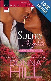 Sultry Nights (Harlequin Kimani Romance) by Donna Hill.  Cover image from amazon.com.  Click the cover image to check out or request the Douglass Branch Urban Fiction kindle.