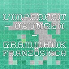 L'imparfait – Übungen – Grammatik Französisch