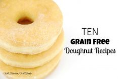 10 Grain Free Doughnut Recipes