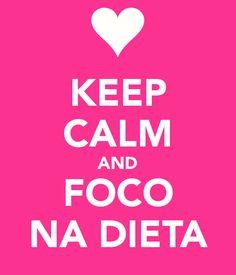 Foco na Dieta!  http://detoxslimfunciona.com/