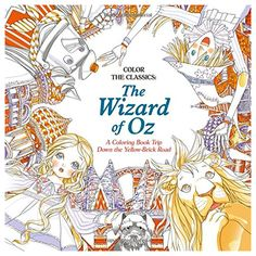 Booktopia has Color the Classics: The Wizard of Oz, A Coloring Book Trip Down the Yellow-Brick Road by Jae-Eun Lee. Buy a discounted Paperback of Color the Classics: The Wizard of Oz online from Australia's leading online bookstore. Adult Coloring, Coloring Books, Coloring Pages, Wizard Of Oz Color, Yellow Brick Road, Thing 1, To Color, Find Color, Over The Rainbow