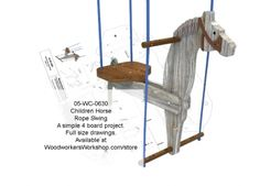 We are proud to present our Childrens Horse Rope Swing. Easy to build. Hang with rope from a suitable structure like a swing set, porch or tree branch. Full size drawings!