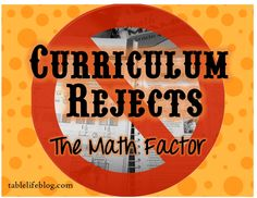 Life at the Table : Homeschool Curriculum Rejects - The Math Factor
