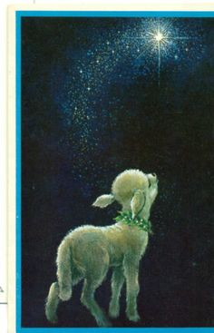 """""""Said the night wind to the little lamb, """"Do you see what I see? Way up in the sky, little lamb?"""" ~*~ (vintage Christmas card)"""
