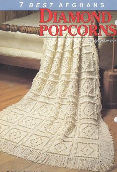 Best Afghans Crochet Patterns 7 Designs   - Diamond Popcorns pictured here