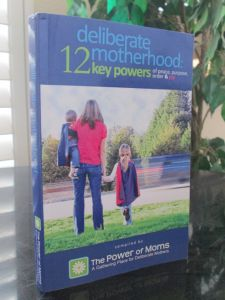 Deliberate Motherhood: 12 Key Powers of Peace Purpose, Order and Joy is a book that provides insights into the challenge of being a mother in today's world.