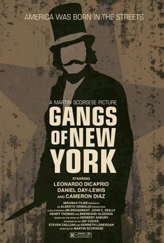Gangs of New York Movie Poster | fan art | http://www.flickr.com/photos/79273618@N03/7263874880/sizes/k/