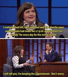 When she was super relatable on Late Night.