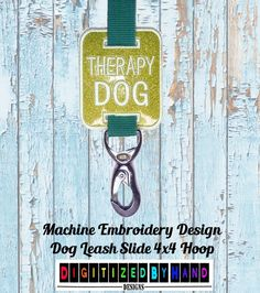 In the Hoop Dog Leash Slide - Marine Vinyl Dog Embroidery Design - ITH Machine Embroidery Design project for 4x4Hoops - Therapy Dog